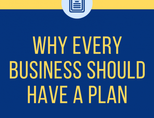 Why Every Business Should Have A Plan