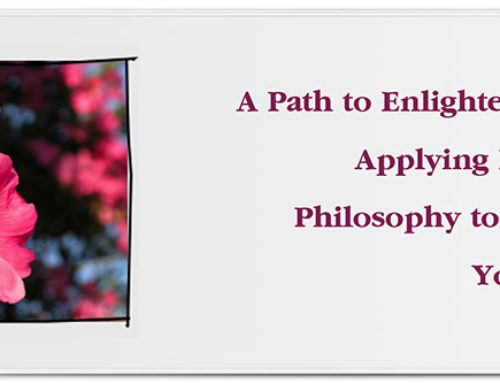A Path to Enlightenment: Applying Eastern Philosophy to Enrich Your Life