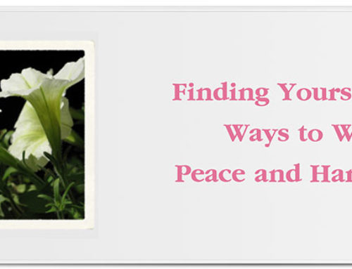 Finding Yourself: 10 Ways to Walk in Peace and Harmony