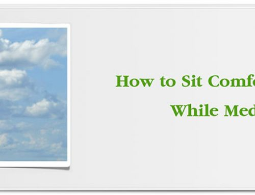 How to Sit Comfortably While Meditating