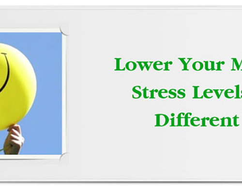 Lower Your Mental Stress Levels Five Different Ways