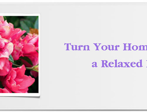Transform Your Home Into a Relaxed Haven