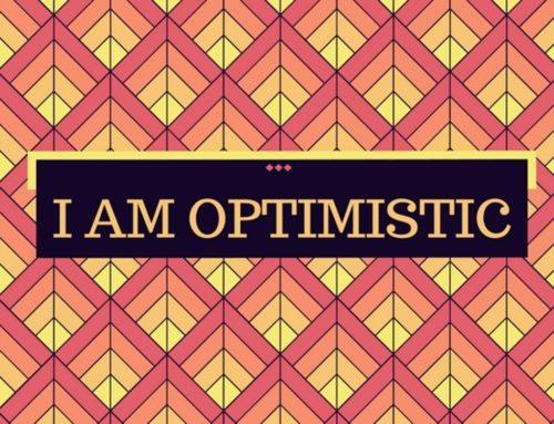 I am optimistic