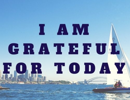 I am grateful for today