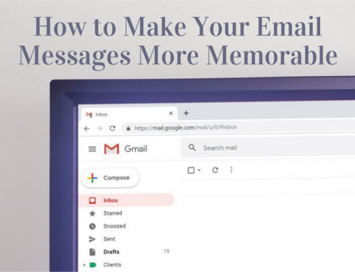 How to Make Your Email Messages More Memorable