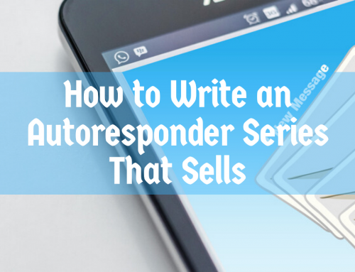How to Write an Autoresponder Series That Sells