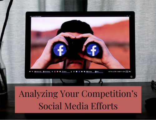 Analyzing Your Competition's Social Media Efforts